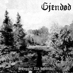 Gjendod_Skygger_fra_dodsriket-CD-preview